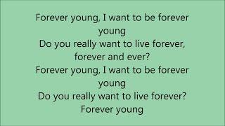 Alphaville - Forever Young - Lyrics...