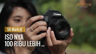 Quick Review Canon 5D Mark III - Review Indonesia