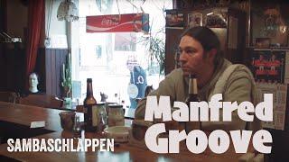 Manfred Groove - SAMBASCHLAPPEN (das Homestory-Musikvideo)