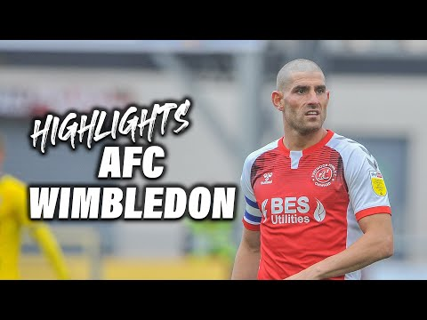 Fleetwood Town AFC Wimbledon Goals And Highlights