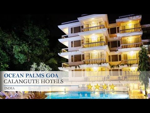 Ocean Palms Goa - Calangute Hotels, India