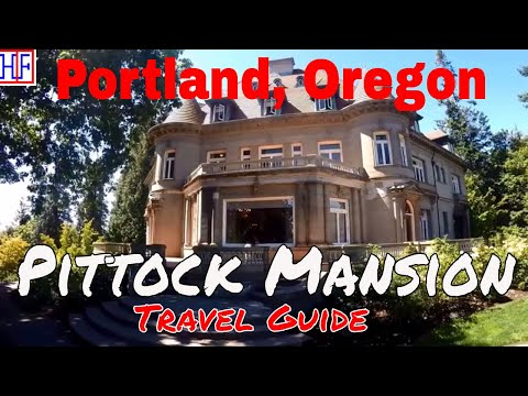 Portland | The Pittock Mansion | Tourist Attraction | Episode# 9