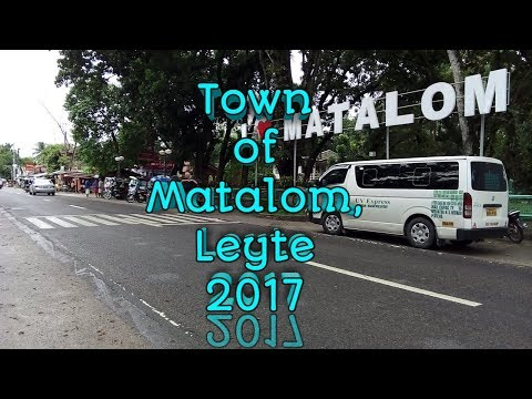 Town of Matalom, Leyte 2017