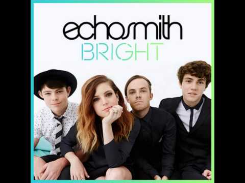 Echosmith - Bright [MP3 Free Download]
