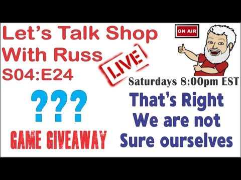 Let's Talk Shop With Russ S04:E23 ???  We Are Not Sure Ourselves.