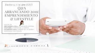 Q&A  arrancando 2019: emprendimiento & lifestyle