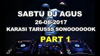 Download lagu DJ AGUS TERBARU SABTU 26-08-2017 PART 1 , PARTY PEOPLE MANA SUARANYAAAAAAA , ,!!!!