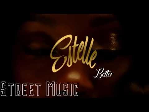 Estelle   Better Official Audio