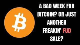 #Bitcoin In Trouble? Or Just Another Damn #FUD Sale?