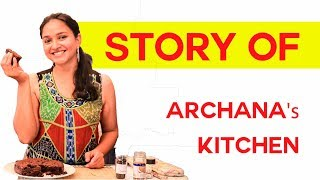 The Story of Archana's kitchen