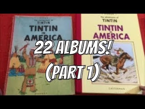Tintin: An Overview of 22 Albums - Part 1/2 (Starring Methuen, Magnet, Egmont, and Casterman)