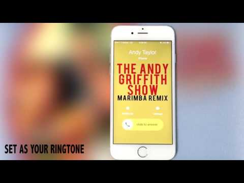 The Andy Griffith Show Theme Marimba Remix Ringtone