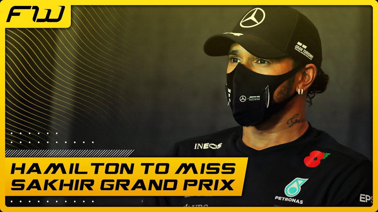 Lewis Hamilton To Miss Sakhir Grand Prix