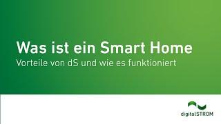 Was ist ein digitalSTROM Smart Home