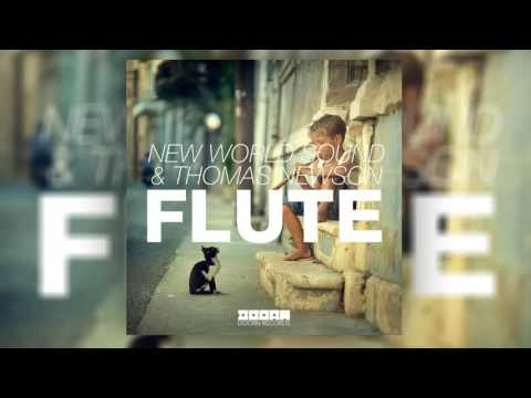 New World Sound & Thomas Newson - Flute [CLEAN EDIT]