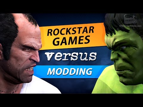 Rockstar Games & Take-Two versus Modding