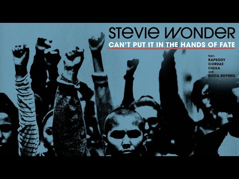 Stevie-Wonder-Cant-Put-It-In-The-Hands-of-Fate-feat.-Rapsody-Cordae-Chika-Busta-Rhymes