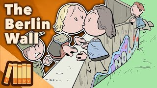 The Berlin Wall - A Street Party With Sledgehammers - Extra History