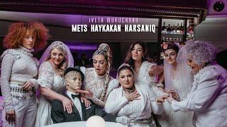 Iveta Mukuchyan - Mets Haykakan Harsaniq 2021