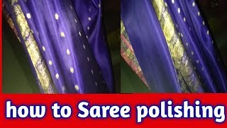 How to Saree polishing/how to Saree drywash.(hindi)