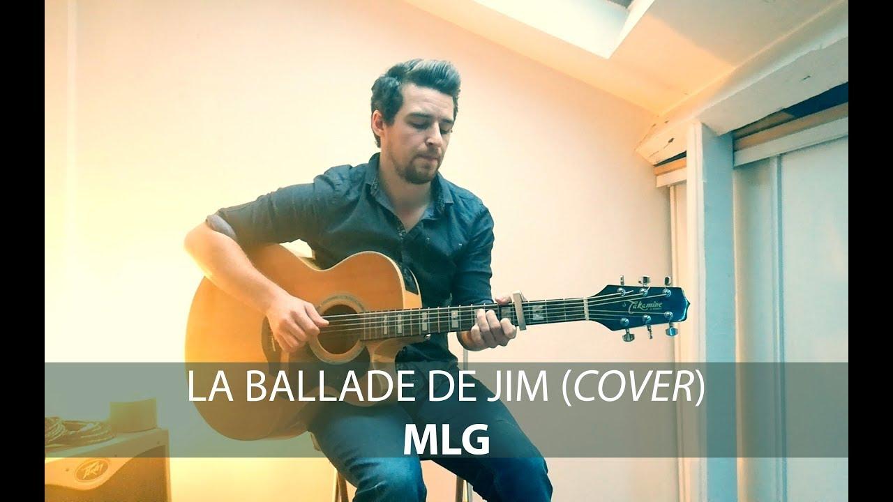 La Ballade de Jim (cover) - MLG