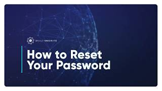 How to Reset Your Password | Wealth Migrate