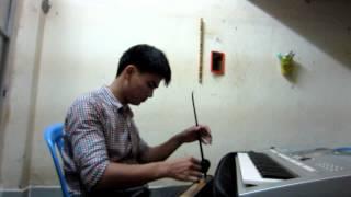 Đàn Bầu - Organ Dáng Đứng Bến Tre Nguyễn Kiên