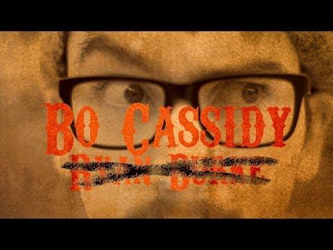 Bo Cassidy - Film Festival Edit