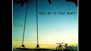 Take Me To Your Heart  ผู้หญิงร้อง เพราะๆ
