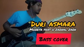 Download Lagu Duri Asmara~Moneta|| Bass cover by jejebass mp3