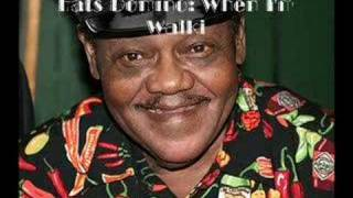 Fats Domino - When I'm walking let me walk