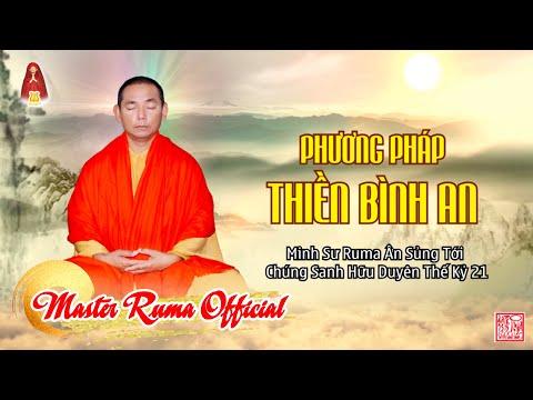 Phương Pháp Thiền Bình An Từ Minh Sư Ruma   Master Ruma Official