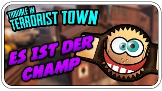 DER CHAMP IN ZEITLUPE - TROUBLE IN TERRORIST TOWN #610 - Let