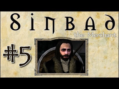"M&B: Warband - Sinbad the Merchant - Episode 5 ""Planning ahead"""