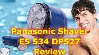 Panasonic ES 534 DP527 Battery Shaver Review