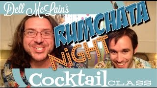 Cocktail Class Rumchata