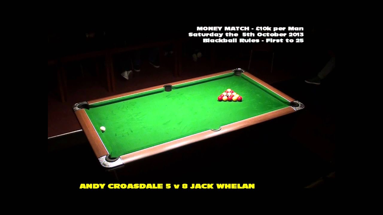 money match andy croasdale v jack whelan money match andy croasdale v jack whelan