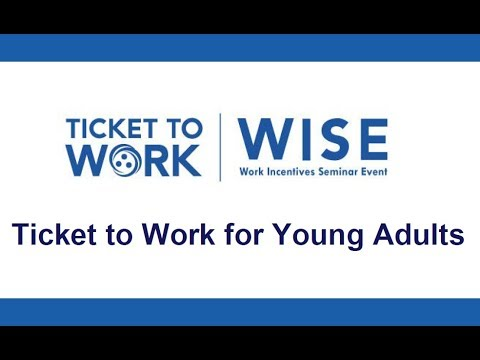 WISE Webinar 2018-04: Ticket to Work for Young Adults