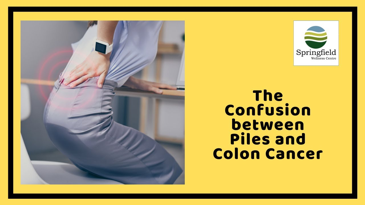 The Confusion Between Piles And Colon Cancer Dr Maran On Similar Symptoms Of Piles Colon Cancer Youtube