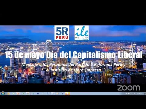 Mensaje a los Peruanos por el Día del Capitalismo Liberal