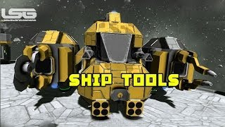 Space Engineers - Ship Tools Welding, Grinding Faster Construction