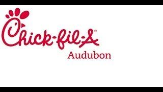 Chick-fil-A Audubon Vision
