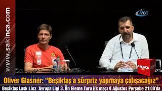 Beşiktaş - Lask Linz UEFA Avrupa Ligi maçı basın toplantısı