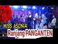 RANJANG PANGANTEN // MISS NIA ASONIA // ASONIA