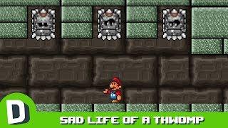 The Sad Life of a Thwomp