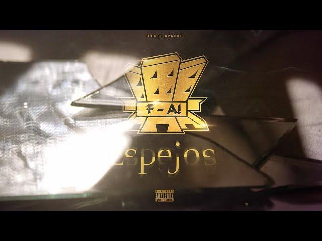 FUERTE APACHE - ESPEJOS (Video Oficial)