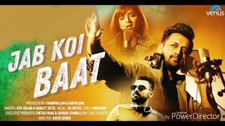 Jab koi BAAT - new hindi song ringtone - singer - Atif Aslam & Shirley