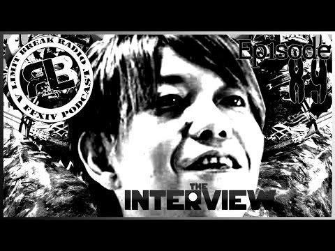 (FFXIV PODCAST) Limit Break Radio: A Radio Returns - Episode 89 - The Interview