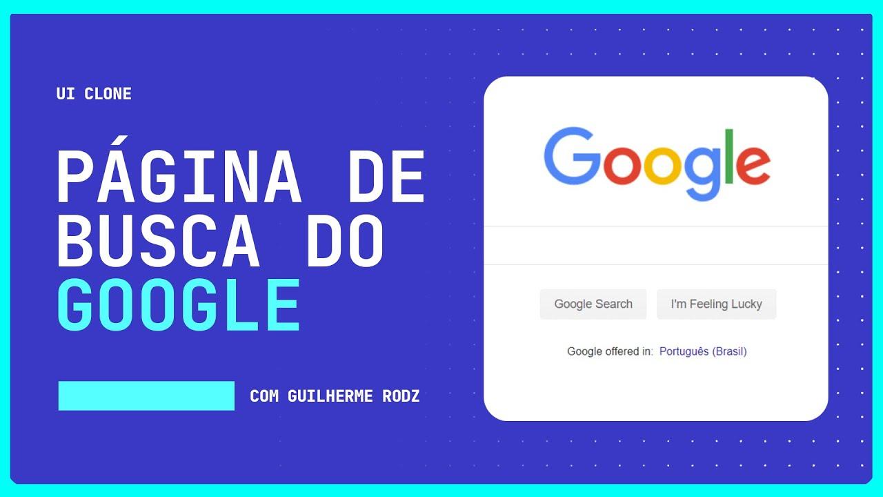 Homepage do Google com HTML & CSS | UI Clone