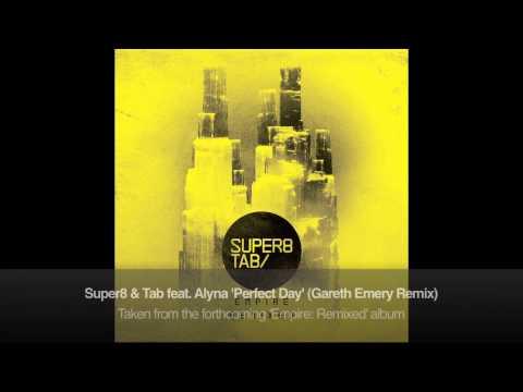 Super8 & Tab Feat. Alyna - Perfect Day (Gareth Emery Remix)